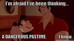 Image result for i'm afraid i've been thinking a dangerous pastime i know gif