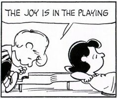 Seven things we can learn from Schroeder. This one is taken from January 27, 1973 strip: 3. music is not to be contemplated or to be kept on a shelf.