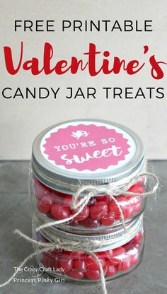"""Use this free printable and make """"You're So Sweet"""" Valentine candy Mason jars. This simple mason jar DIY craft is the perfect Valentine's Day treat to share with teachers, co-workers, and friends. Quotes Valentines Day, Valentines Day Treats, Valentine Crafts, Printable Valentine, Valentine Ideas, Valentine Stuff, Valentine Party, Kids Valentines, Funny Valentine"""