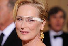 Meryl Streep wearing Google glasses