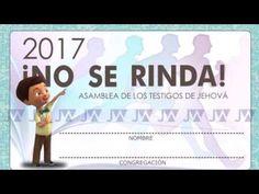 JW Asamblea Regional 2017 ¡NO SE RINDA!