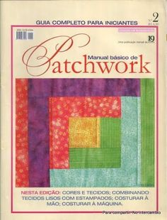 Manual Basico Patchwork 2 - Lourdes Perez - Álbuns da web do Picasa Web Gallery, Origami, Book Crafts, Craft Books, Book Quilt, Bargello, Free Sewing, Paper Piecing, Patches