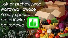 Jak przechowywać warzywa i owoce - zrób sam lodówkę na balkon
