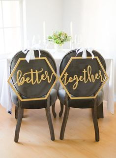 "Hexagon Geometric ""Better Together"" chair and photo signs add a modern touch to your wedding sweetheart table. Use them as wedding chair signs, use them as wall signs for your geometric wedding backdrop, or just as props to add take your wedding photos to the next geometric level: http://www.confettidaydreams.com/geometric-wedding-ideas/  @zcreatedesign via @confettidaydreams"