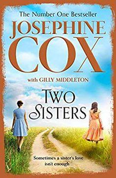 Two Sisters: Amazon.co.uk: Josephine Cox: 9780008128074: Books