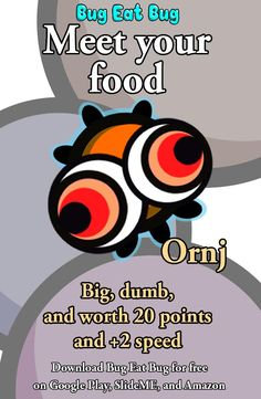 Meet another bit of your food - Ornj!