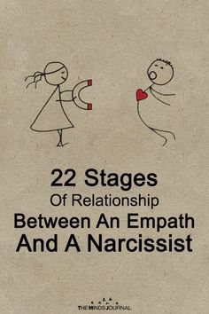 22 Stages of Relationship Between An Empath and A Narcissist - https://themindsjournal.com/stages-relationship-empath-narcissist/