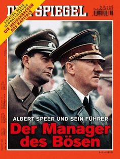 """""""Albert Speer and his Fuehrer: The Manager of Evil…"""""""