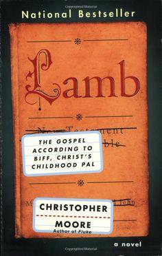 Amazon.com: Lamb: The Gospel According to Biff, Christ's Childhood Pal (9780380813810): Christopher Moore: Books