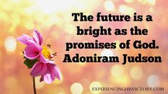 [Image] The Future is Bright - http://www.experiencinghisvictory.com/image-the-future-is-bright/