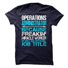 Awesome shirt for operations administrator - Tshirt