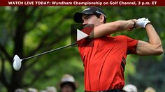 Watch today the first round of the Wyndham Championship! On the Golf Channel 3-6 PM