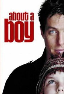 About a boy. I like this movie