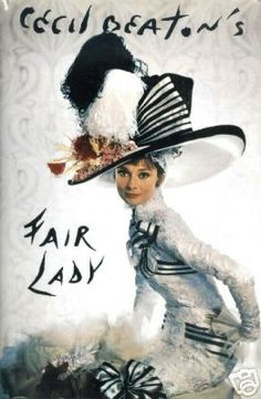 The cover of Cecil Beaton's Fair Lady Beaton's diary of working on the film