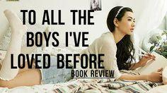 La Sociedad de la Pluma : Reseña Duología A todos los chicos que me enamoré ...