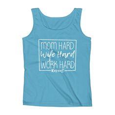 Mom Hard, Wife Hard, Work Hard - Ladies' Tank