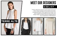 The style of Terre Alte originates from an accurate design and a deep knowledge of the feminine soul: rigorous and structured, but at the same time informal and dynamic. Grey And Beige, Designers, Knowledge, Women Wear, Feminine, Meet, Classy, Clothes For Women, Unique