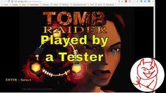 When a Software Tester Plays Games - XProger Openlara - Tomb Raider Feature Exploitation Exploration https://youtu.be/SAnWRfIMQaQ