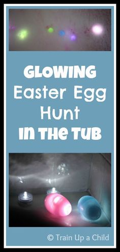 Glowing Easter Egg Hunt in the Tub ~ Learn Play Imagine