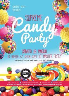 #supreme #supremestaff #dimitrimazzoni #candyparty #SoloCoseBelle #solocosedolci sabato 16.5.15 info 3933366886