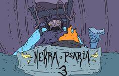 Nekra Psaria 2 and 3