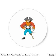 Captain Hook Pirate Wooden Leg Cartoon Classic Round Sticker. Classic round sticker with an illustration of a pirate captain with hook standing and one wooden leg viewed from front set on isolated white background done in cartoon style. #pirate #captainhook #sticker