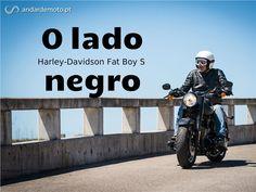 Teste+Harley-Davidson+Fat+Boy+S+-+O+lado+negro