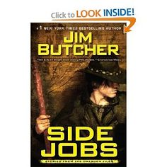 Side Jobs: Stories from the Dresden Files: Jim Butcher: 9780451463845: Amazon.com: Books---Alex 2011
