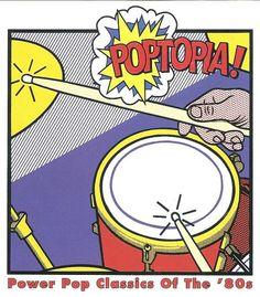 1997 Various Artists - Poptopia! Power Pop Classics Of The '80s [Rhino R2-72729 (US)] Roy Lichtenstein style #albumcover