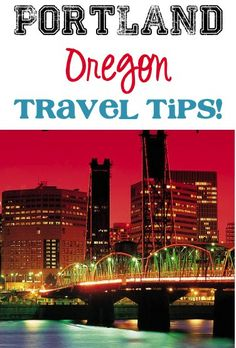 39 Fun Things to See and Do in Portland Oregon