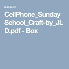 CellPhone_SundaySchool_Craft-by_JLD.pdf - Box