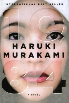 1Q84 by Haruki Murakami - Knew about this novel but have not read yet...I will