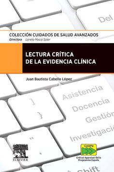 Lectura crítica de la evidencia clínica / Juan Bautista Cabello López