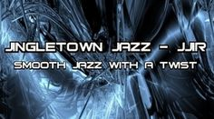 Jingletown Jazz - Jazz Internet Radio at Live365.com. Welcome this brand new smooth jazz artist to our station.  With a unique class of jazz and funk which is in a class that is very attractive to jazz lovers who enjoy a classy message.