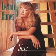 """LeAnn Rimes """"Blue"""" (1996). She is youngest to win a Grammy, at age 14"""