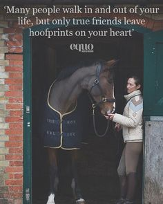 """Many people walk in and out of your life, but only true friends leave hoofprints on your heart"" #WednesdayWisdom"