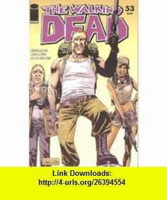 Walking Dead #53 Robert Kirkman, Charlie Adlard ,   ,  , ASIN: B001HC6XEC , tutorials , pdf , ebook , torrent , downloads , rapidshare , filesonic , hotfile , megaupload , fileserve