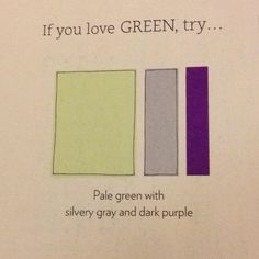 Pale green with silvery gray and purple Love these colors for the bedroom! Very sensual.