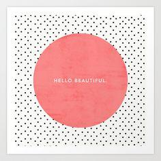 HELLO BEAUTIFUL - POLKA DOTS Art Print by Allyson Johnson - $20.00