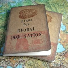 Domination moleskine. @Nene Ormes, I believe we need one each. At the very least.