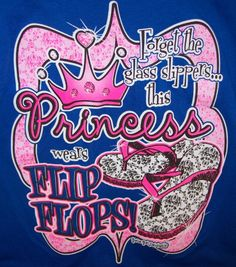 Girlie Girl T-Shirt - Glass Slippers, Princess, Flip Flops