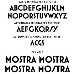 Mostra features illustrated.  http://www.ms-studio.com/FontSales/mostra.html#