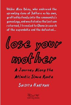 Lose your mother: A