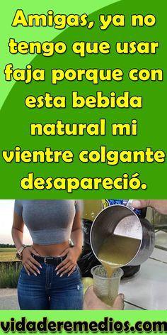 Amigas, ya no tengo que usar faja porque con esta bebida natural mi vientre colgante desapareció. #faja #bebidaNatural #vientreColgante #consejos #bienestar #belleza #mujer