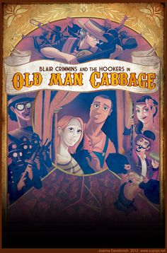 Old Man Cabbage Poster Reworked, 2012