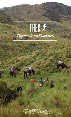 Trek du Lac des Condors: c'est toute une aventure à vivre à Chachapoyas, dans le nord du Pérou. Très loin des touristes, c'est un trek de 3 jours où l'on découvre la laguna de los Condores, des momies millénaires bien gardées et surtout de magnifiques paysages.