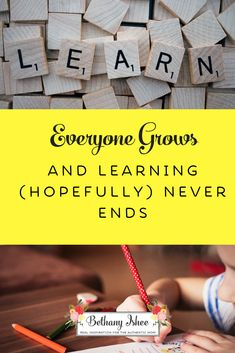 Everyone Grows and L