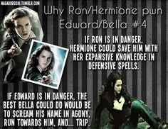 Fan Art of why Ron/Hermione pwn Bella/Edward for fans of Harry Potter Vs. Twilight Hate, Harry Potter Twilight, Harry Potter Fandom, Harry Potter Memes, Twilight Parody, Saga, Ron And Hermione, Book Memes, Mischief Managed