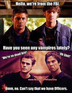 All I can think of is Jensen, from Nerd HQ panel, saying they should cross over to the Vampire Diaries and wipe them out lol
