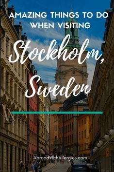 5 Amazing Things To Do When Visiting Stockholm, Sweden - Explore the history, museums and see the beautiful archipelago during your stay in Stockholm, Sweden! #travel #sweden #stockholm #scandinavia #itinerary